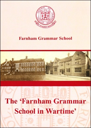 The Farnham Grammar School in Wartime by Cyril trust and Jenny Harvey